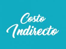 Costos Indirectos definición, fórmula y ejemplos.